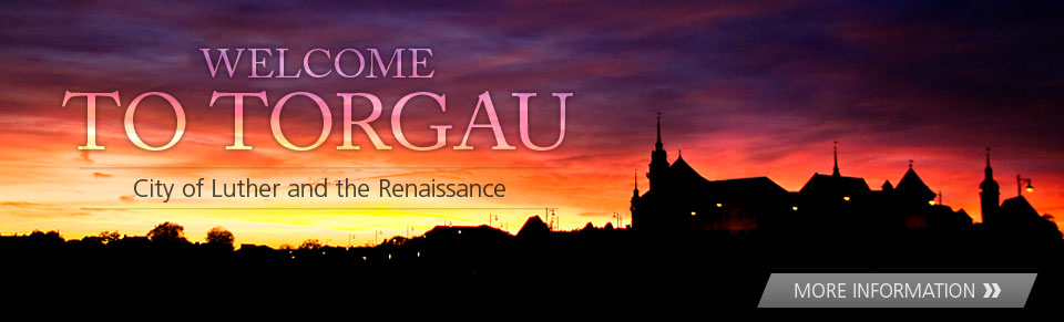 Torgau - city of Luther and the Renaissance